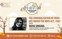 CCS eBaithak Webinar on The Criminalisation of Drug Use Under the NDPS Act, 1985