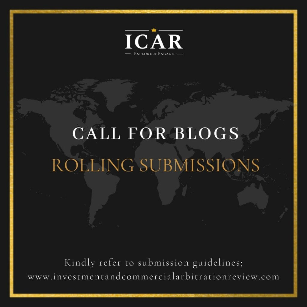 Investment and Commercial Arbitration Review [ICAR] Blog
