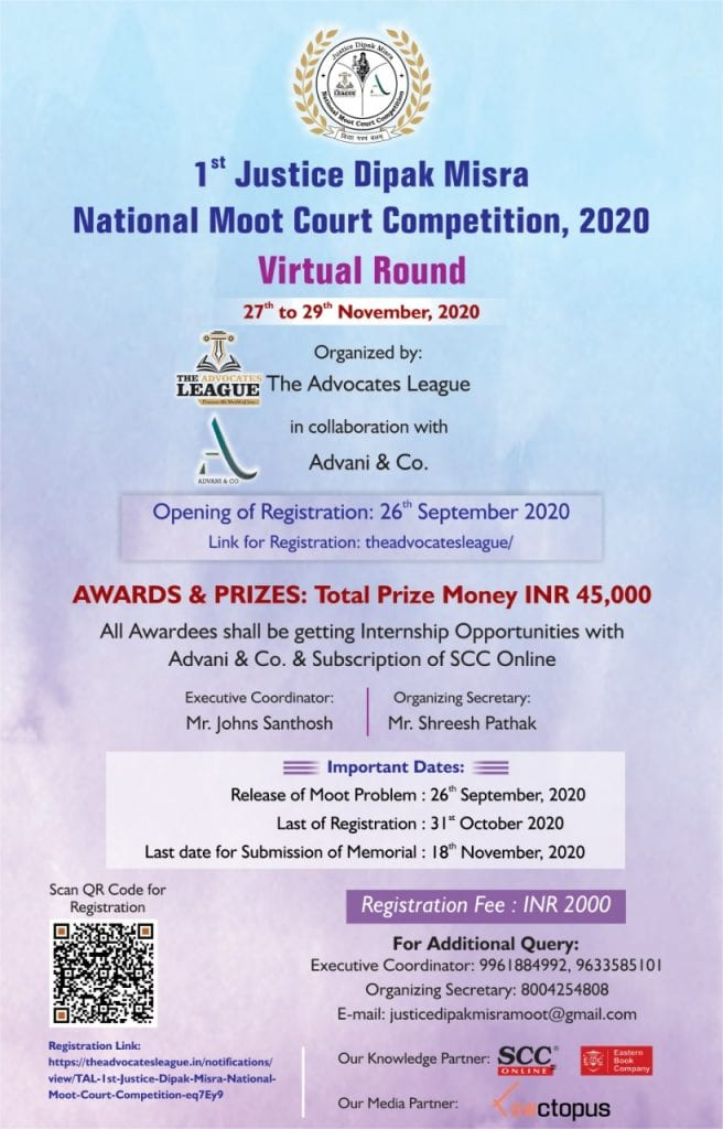 1st Justice Dipak Misra National Moot Court Competition by TAL and Advani & Co.