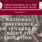 Sarkari School and NLUO's Conference on 10 Years of Right to Education