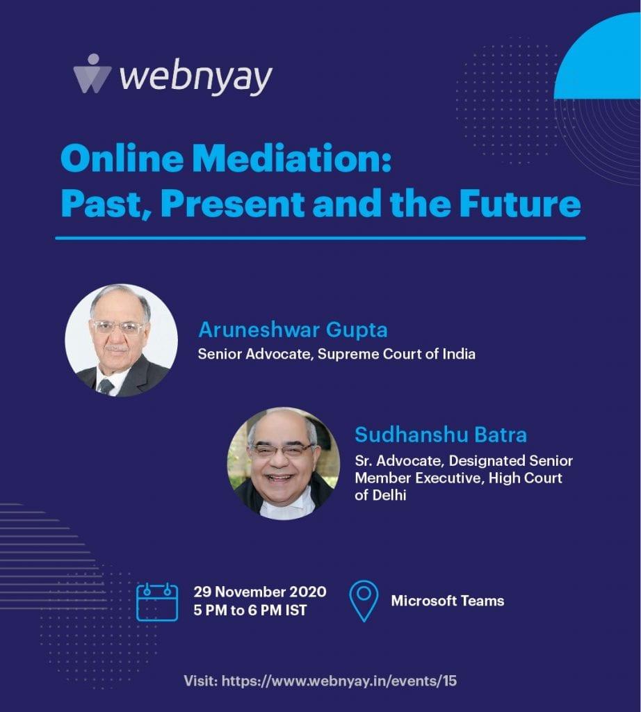 Webnyay's Webinar on Online Mediation: Past, Present and Future