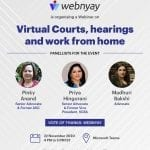 Webnyay's Webinar on Virtual Courts, Hearings and Work from Home