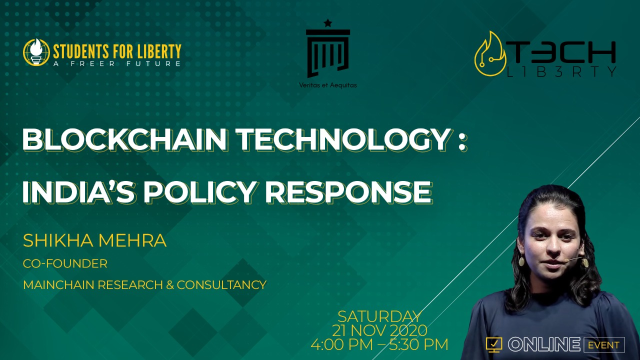Students For Liberty's Webinar on Blockchain Technology: India's Policy Response