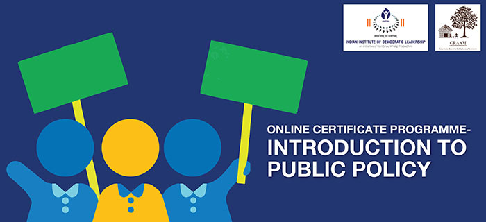 Online Certificate Programme – Introduction to Public Policy by IDL & GRAAM