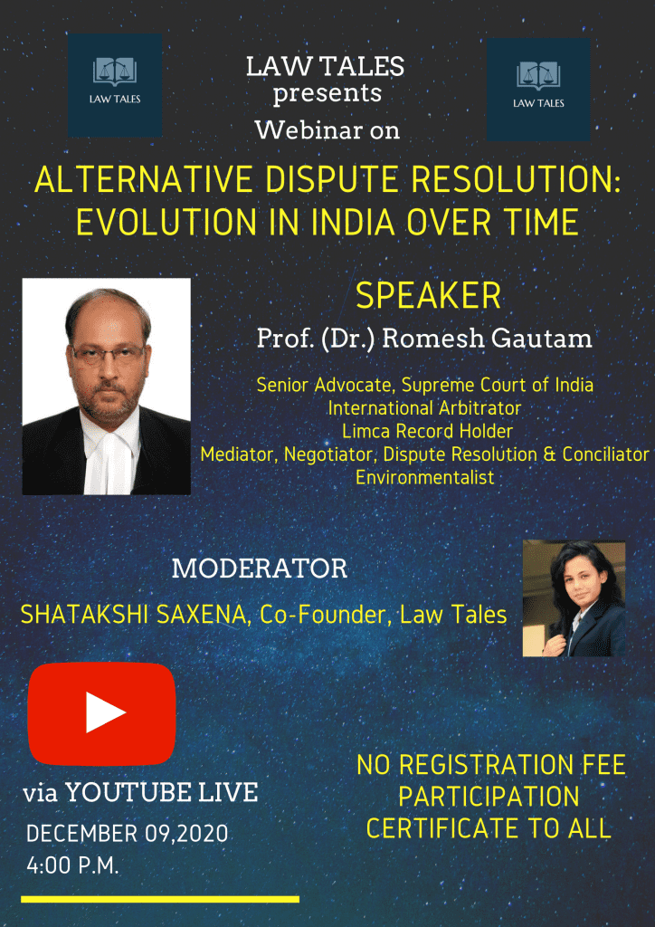 Law Tales's Webinar on ADR: Evolution in India Over Time