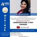 Legality Viability's Webinar on Landscape in ADR: A Way Forward