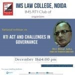Webinar by RTI Act and Challenges in Governance by IMS Law College, Noida