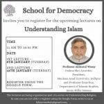 school of democracy Lecture-Series on understanding islam