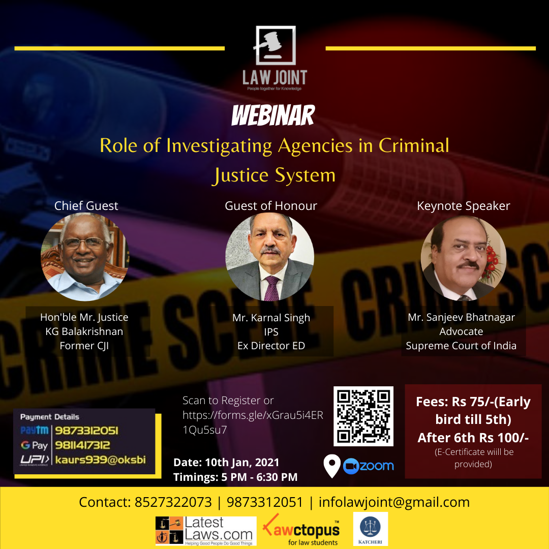 Law Joint's Webinar on Role of Investigating Agencies in Criminal Justice System