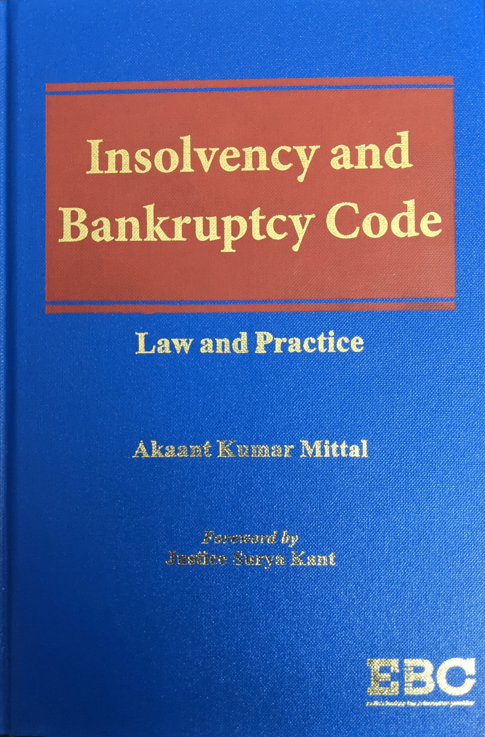 insolvency and bankruptcy code book by akaant kumar mittal