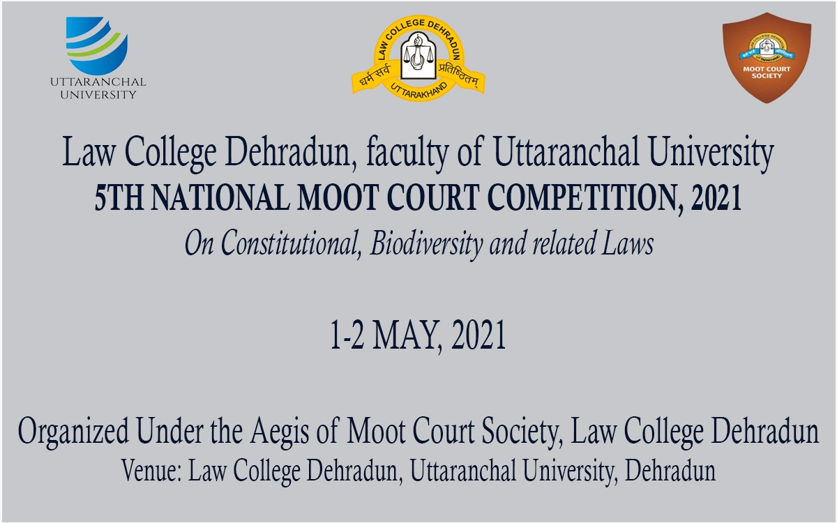 Law College Dehradun Moot Court Competition