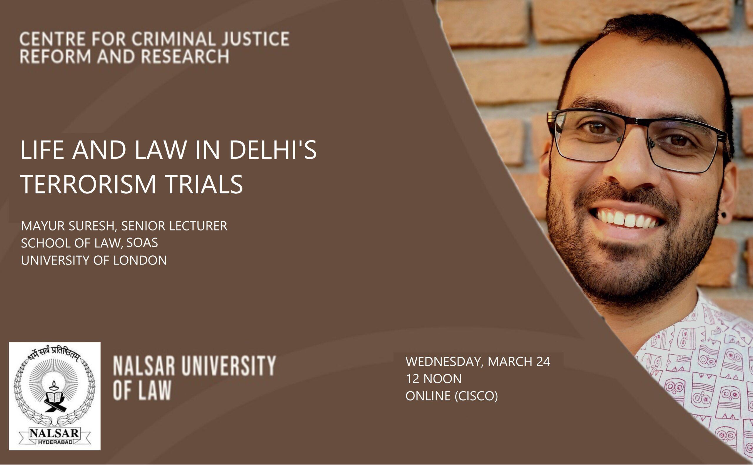 NALSAR Talk on Life and Law in Delhi's Terrorism Trials