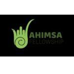 ahimsa fellowship animal welfare protection advocacy