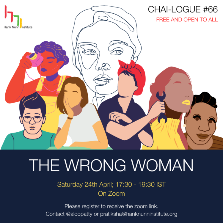 the wrong woman chailogue 66 community event by hank nunn institute