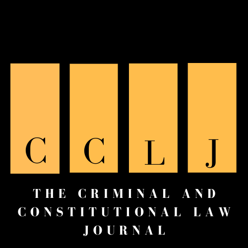Criminal and Constitutional Law Journal