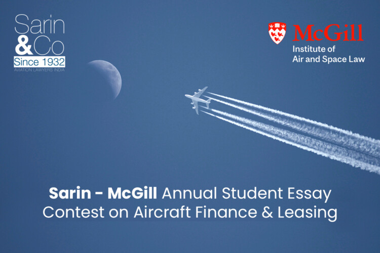Sarin-McGill Annual Student Essay Contest on Aircraft Finance & Leasing