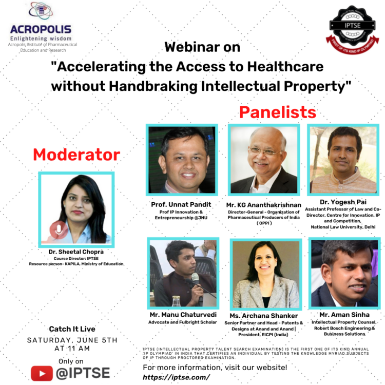 IPTSE's Webinar on Accelerating the Access to Healthcare without Handbraking Intellectual Property