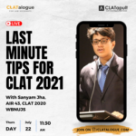 Last Minute Tips for CLAT 2021 Exam: Join our Instagram Live! [July 22, 11.30 AM]