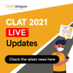 CLAT 2021: No Extra Time for Filling Details in the OMR Sheet? (Via CLATalogue)