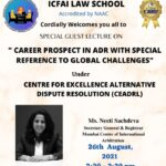 Guest Lecture on Career Prospects in ADR with Special Reference to Global Challenge, by ICFAI Law School [Aug 26]: Register Now!
