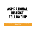 Aspirational District Fellow