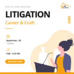 Lawctopus Law School: Free and Open Webinar on Litigation: Career & Craft [Sep 28, Tuesday, 5-6:45 PM]: Register Now!