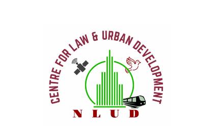 Centre for Law and Urban Development, NLU Delhi