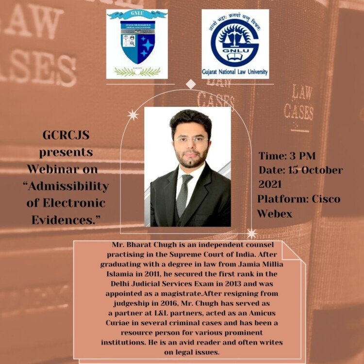 gnlu gcrcjs webinar on admissibility of electronic evidence by bharat chugh
