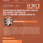 Lecture on 'Reform of Investor-State Dispute Settlement', by JSIL, JGLS [Oct 14; 3 PM]: Register Now!