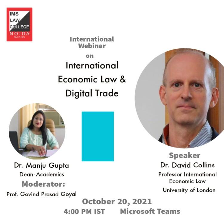 international webinar on international economic law and digital trade by ims law college