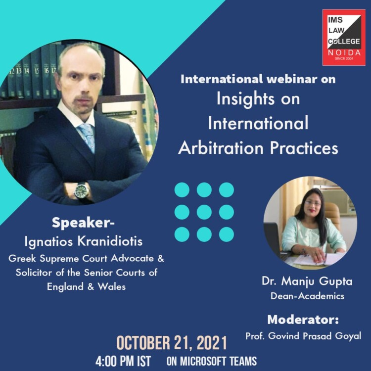 international webinar on international arbitration practices by ims law college