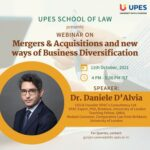 UPES' Webinar on Mergers and Acquisitions and New Ways of Business Diversification [Oct 11, 4-5:30 PM]: Register Now!